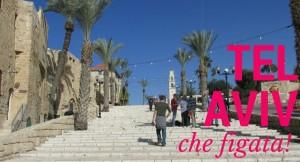Una giornata a Tel Aviv? Che figata! #Vlog