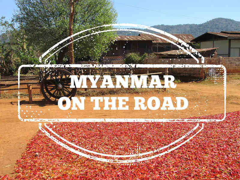 myanmar/birmania on the road