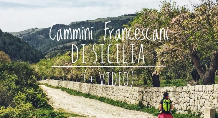 cammini francescani di sicilia e video