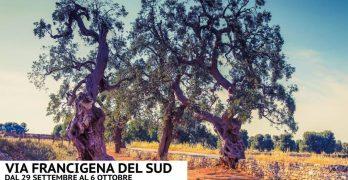 Via Francigena del Sud in Puglia: dal 29 settembre al 6 ottobre 2018